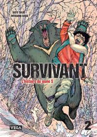 Survivant : l'histoire du jeune S. Volume 2