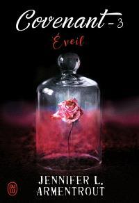 Covenant. Volume 3, Eveil
