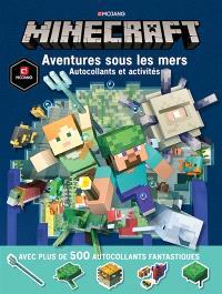 Minecraft (TP) : aventures sous les mers : autocollants et activités