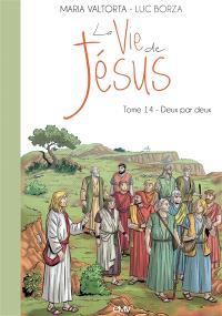 La vie de Jésus. Volume 14, Deux par deux