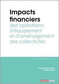 Impacts financiers des opérations d'équipement et d'aménagement des collectivités