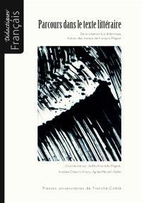 Parcours dans le texte littéraire, de la création à la didactique : autour des travaux de François Migeot