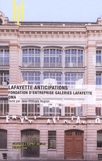 Lafayette Anticipations : Fondation d'entreprise Galeries Lafayette OMA