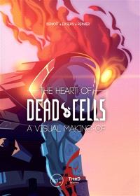 The heart of Dead cells : a visual making of