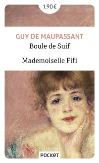 Boule de suif; Suivi de Mademoiselle Fifi