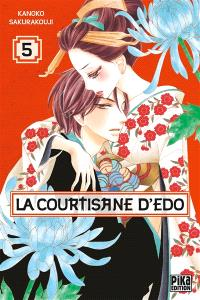 La courtisane d'Edo. Volume 5