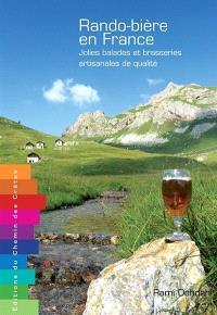 Rando-bière en France : jolies balades et brasseries artisanales de qualité