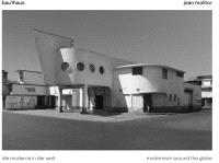 Jean Molitor: Bau1haus: Modernism around the Globe