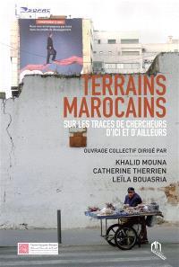 Terrains marocains : sur les traces de chercheurs d'ici et d'ailleurs