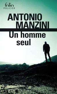 Un homme seul : une enquête de Rocco Schiavone