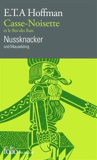 Casse-Noisette et le roi des rats = Nussknacker und Mausekönig