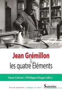 Jean Grémillon & les quatre éléments