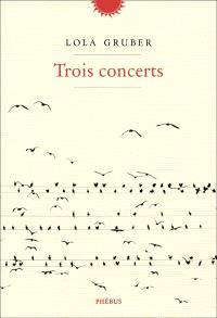 Trois concerts
