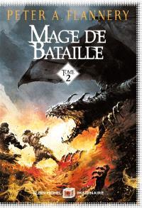Mage de bataille. Volume 2