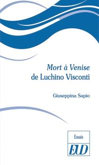 Mort à Venise de Luchino Visconti