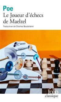 Le joueur d'échecs de Maelzel. Suivi de La psychologie de l'intelligence