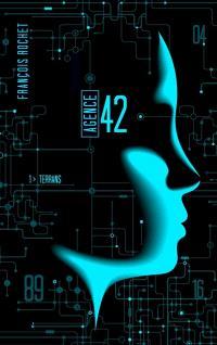 Agence 42. Volume 1, Terrans