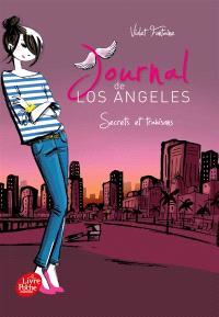 Journal de Los Angeles. Volume 3, Secrets et trahisons