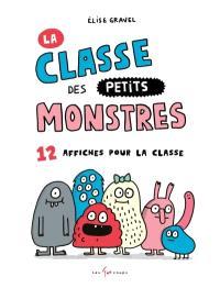 La classe des petits monstres  : 12 affiches pour la classe
