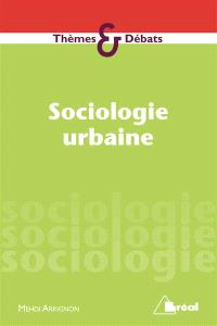 Sociologie et politiques urbaines