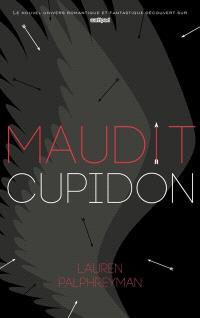 Maudit Cupidon. Volume 1