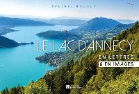 Le lac d'Annecy : en lettres & en images