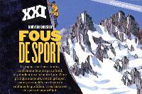 XXI. n° 44, Les furieux du sport