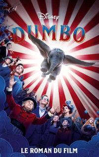 Dumbo : le roman du film