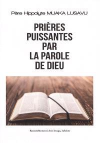Prières puissantes par la parole de Dieu