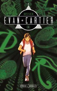 Dossier Evan Cartier. Volume 1, Héritage crypté