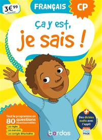 Ca y est, je sais ! français CP : tout le programme en 80 questions incontournables : les règles, les exercices, les corrigés détachables