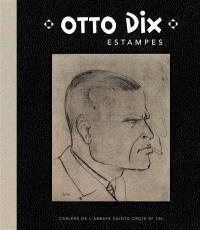 Otto Dix : estampes : collection du Zeppelin Museum, Friedrichshafen