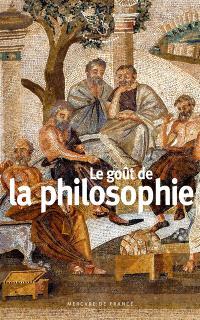 Le goût de la philosophie