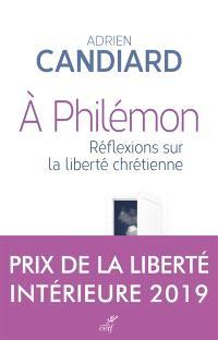 A Philémon : réflexions sur la liberté chrétienne