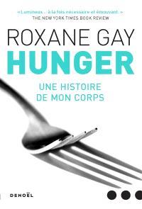 Hunger : une histoire de mon corps