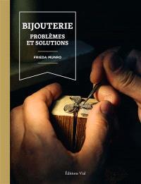 Bijouterie : problèmes et solutions