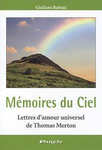 Mémoires du ciel : lettres d'amour universel d'un moine à une petite femme