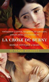 La croix de Berny : roman steeple-chase