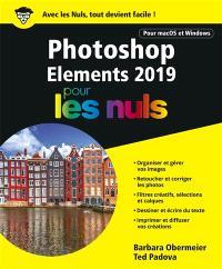 Photoshop elements 2019 pour les nuls : pour macOS et Windows