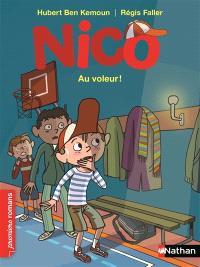 Nico, Au voleur !