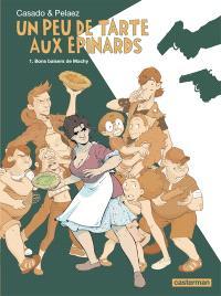 Un peu de tarte aux épinards. Volume 1, Bons baisers de Machy