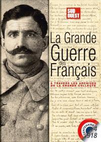 La Grande Guerre des Français : à travers les archives de la grande collecte