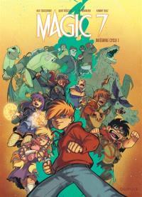 Magic 7 : intégrale cycle 1. Volume 1