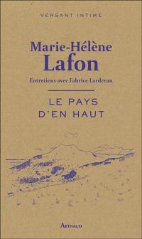 Le pays d'en haut : entretiens avec Fabrice Lardreau