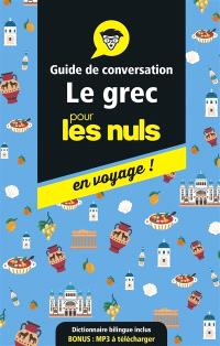 Le grec pour les nuls en voyage ! : guide de conversation