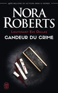Lieutenant Eve Dallas. Volume 24, Candeur du crime