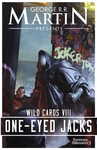 Wild cards. Volume 8, One-Eyed Jacks
