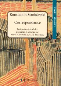 Konstantin Stanislavski : correspondance (1886-1938)