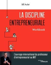 La discipline entrepreneuriale : workbook