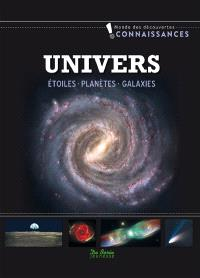 Univers : étoiles, planètes, galaxies